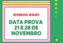 ENEM 2021-CALENDARIO